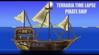 Terraria: Time Lapse: Pirate Ship