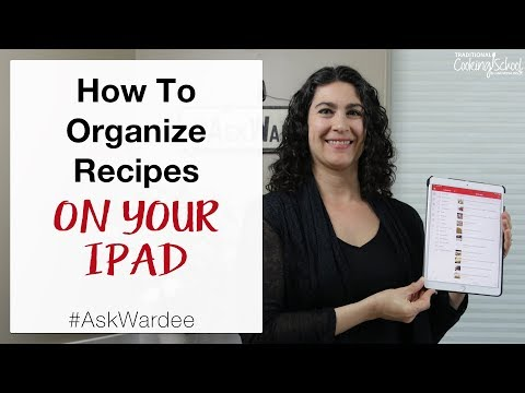 How To Organize Recipes On Your IPad #AskWardee 130