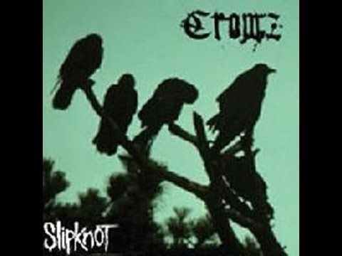 Crowz - Slipknot (Unreleased Album) |[Full Album] - 1997 |-(Download/Descargar)