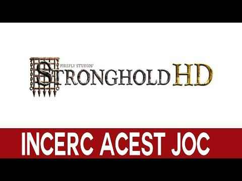 INCERC ACEST JOC! | Stronghold HD