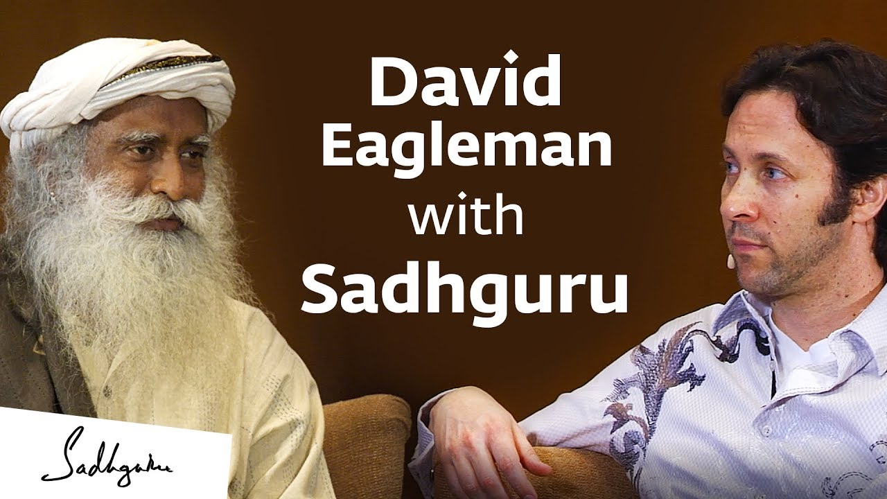Download Neuroscientist David Eagleman with Sadhguru – In Conversation with the Mystic