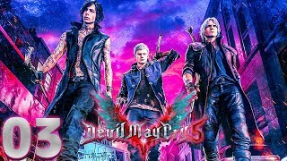 Devil May Cry 5 (03) - LATAJĄCY ŁOWCA