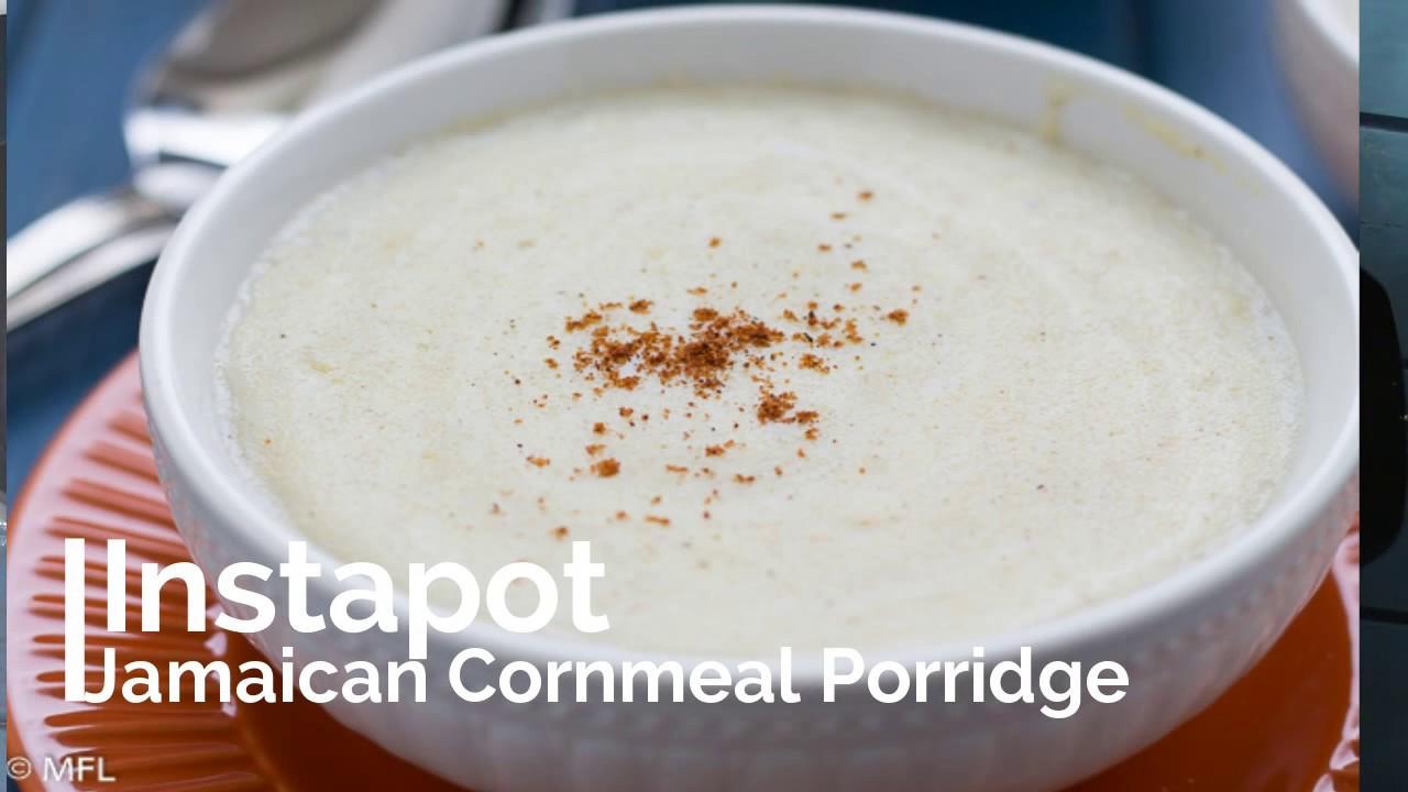 Instapot Jamaican Cornmeal Porridge - YouTube