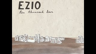 Ezio - If You Want to Go
