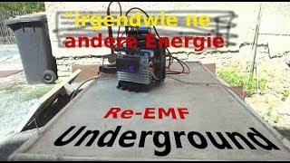Re-EMF Underground - Irgendwie ne andere Energie