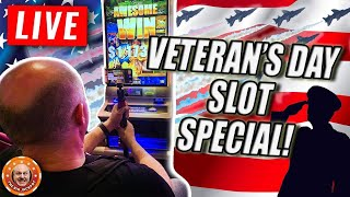 🔴 LIVE Veterans Day Slot Special! Thank You For Your Service 🇺🇸 Vegas $lot WINS