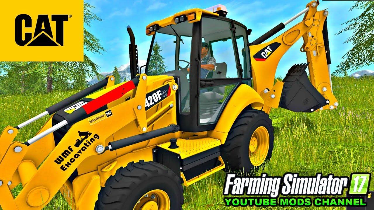 CAT 420 FIT Backhoe Woodmeadow Farm Modding | Mods