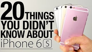 iPhone 6S - 20 Things You Didn