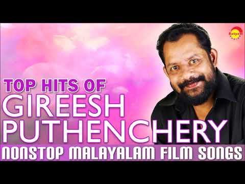 Top Hits of Gireesh Puthenchery | Nonstop Malayalam Film Songs
