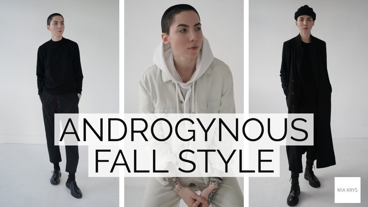 [VIDEO] - #AndrogynousStyle Lookbook | FALL INSPIRATION 1