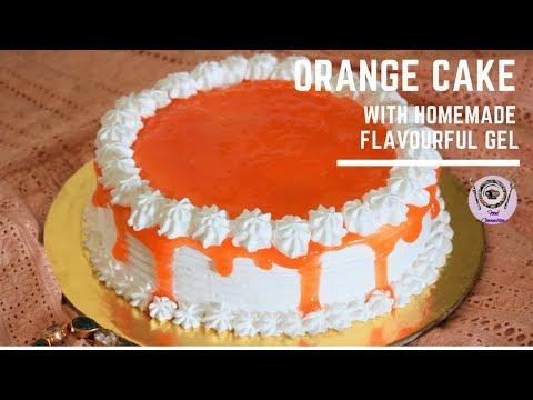 Orange Cake   Soft-Spongy Cake Recipe For Beginner   Fresh Fruit Cake Homemade Gel Food Connection