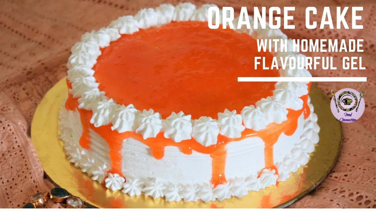 Orange cake soft spongy cake recipe for beginner fresh fruit orange cake soft spongy cake recipe for beginner fresh fruit cake homemade gel food connection forumfinder Gallery
