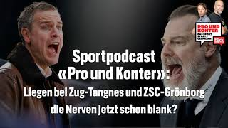 Zoff im Match EVZ - ZSC: Liegen die Nerven blank? | Pro und Konter | Blick Podcast
