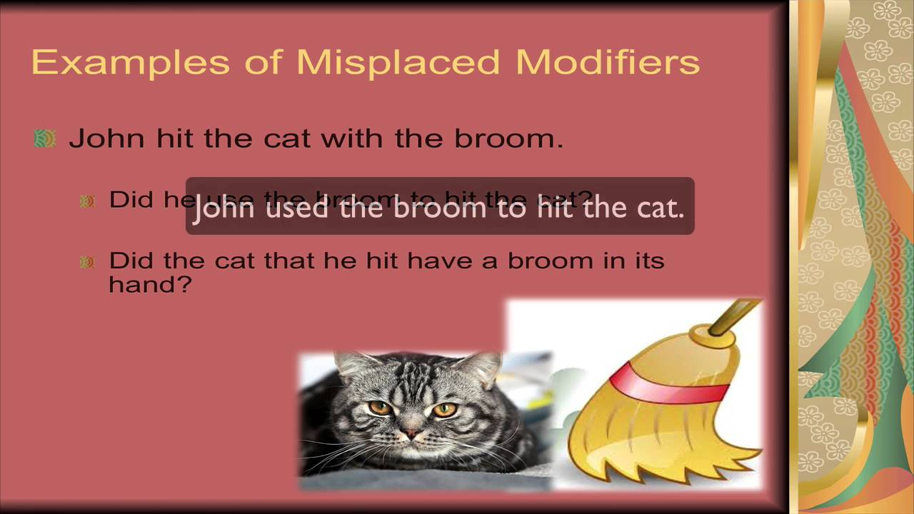 Correcting Misplaced Modifiers