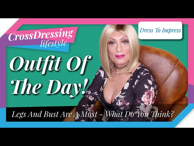 Crossdressing Outfit Of The Day Legs and Bust Are A Must | Crossdressing full playsuit just for you
