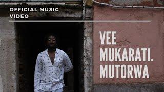 Vee Mukarati - Mutorwa {Alien} (Official Music Video)