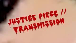 Trailer for Justice Piece // Transmission