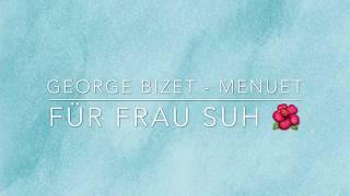 George Bizet - Menuet