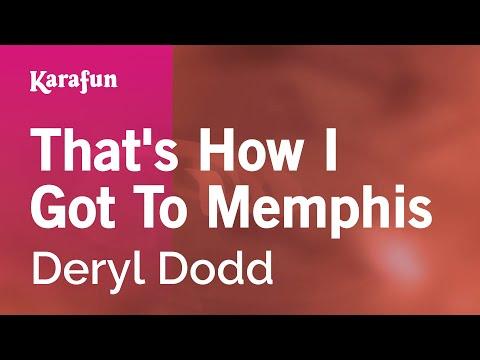Karaoke That's How I Got To Memphis - Deryl Dodd *