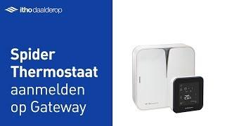 Thermostaat aanmelden op Gateway - Spider Itho Daalderop