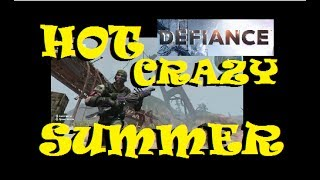 Defiance Gameplay with DraculaSWBF2 - Hot Crazy Summer 06/09/2017