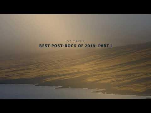 Best Post-rock of 2018: Part 1