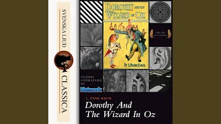 Dorothy and the Wizard in Oz, Chapter 36.4 - Dorothy and the Wizard in Oz (Unabridged)