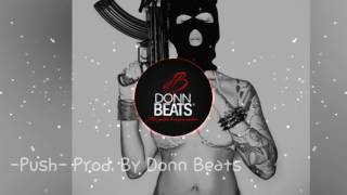 dark piano   trap instrumental beat push   donn beats