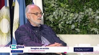 SEGMENTO DE ECONOMÍA Juan Carlos de Pablo Imagina en acción