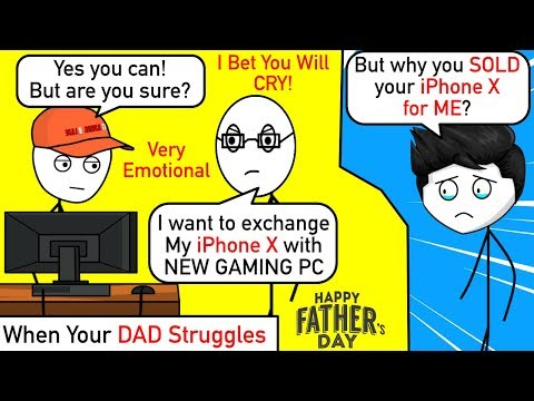 When A Gamers Dad Struggles But Still Buys You Gaming Pc | Father's Day