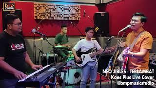 Neo Jibles - Terlambat (Koes Plus)
