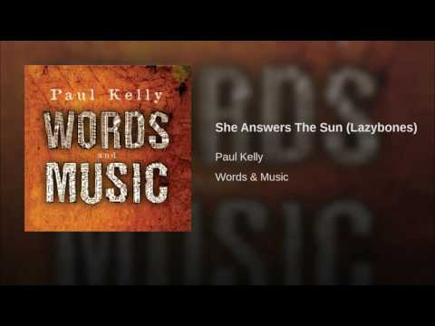 She Answers The Sun (Lazybones)