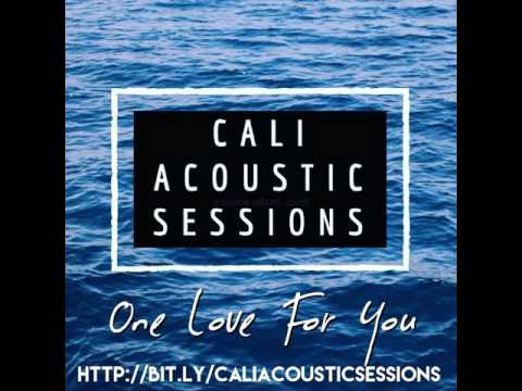 """Cali Conscious - """"One Love For You"""""""