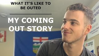 COMING OUT STORY | BEING OUTED