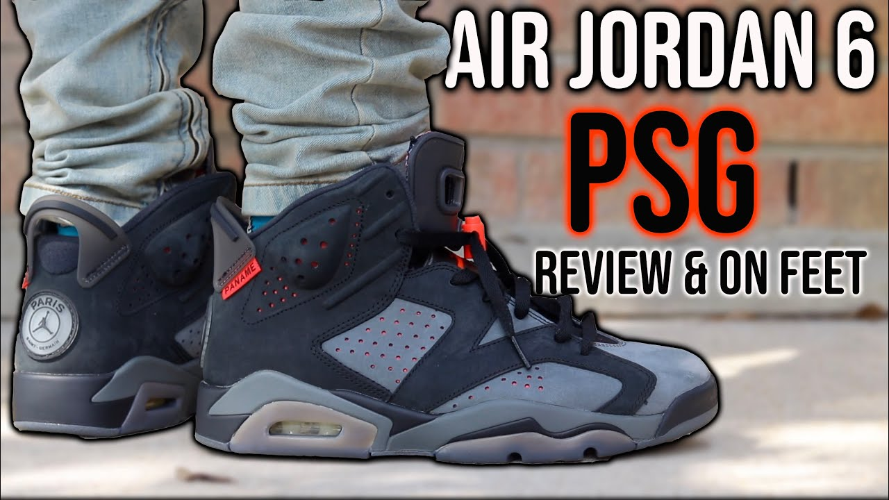 Air Jordan 6 Psg Honest Review On Feet Are They Worth 225 Youtube