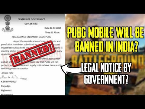 Pubg Mobile Will Be Banned In India? - Legal Notice By Government Of India? - Truth