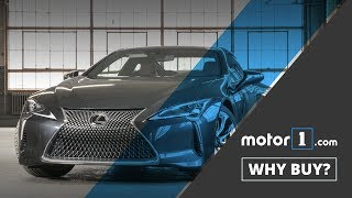 Why Buy? | 2017 Lexus LC500 Review