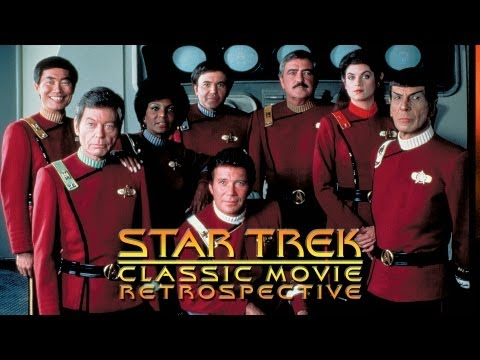 STAR TREK Classic Movie Retrospective - Forever Cinematic Special
