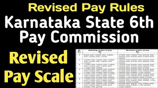 Revised pay scale for karnataka state government employees and pensioners as per 6th commission. govt news. ...
