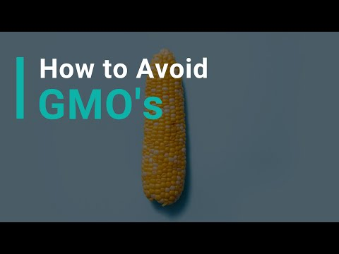 How To Avoid GMO's