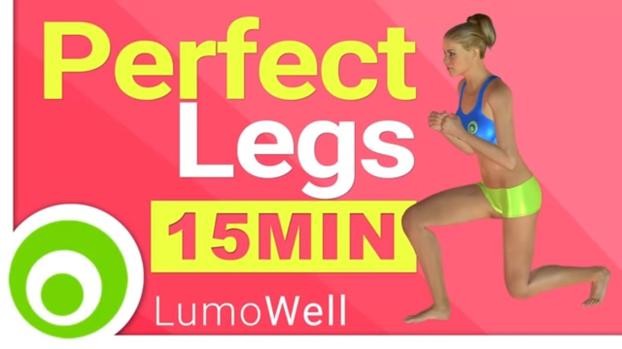 Perfect Legs: 15 Minute Workout to Lose Leg Fat