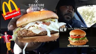 McDonald's NEW ☆Garlic White Cheddar☆Signature Crafted  Sandwich Review!!!!