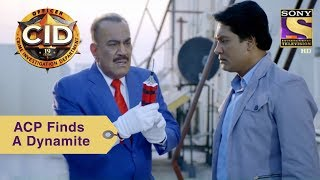 Your Favorite Character | ACP Pradyuman Finds A Dynamite | CID