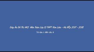 Giải Đề Môn Toán 12 Kỳ 2 Trường THPT Kim Liên - Hà Nội 2018 (P1)