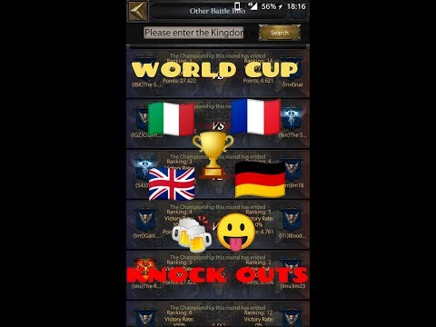 Clash of Kings -  WORLD CUP 2018🏆 KNOCK OUTS- UK🇬🇧 FRANCE🇫🇷 GERMANY 🇩🇪 ITALY🇮🇹. Part 1