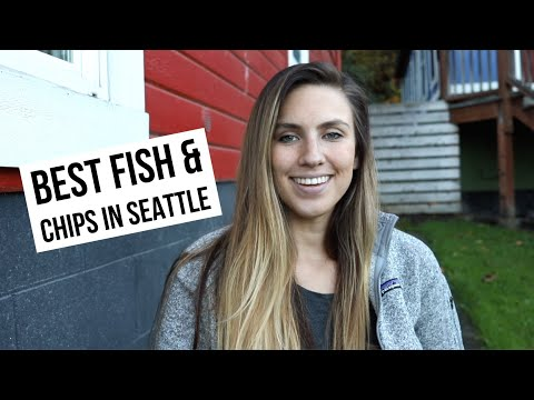 Best Fish And Chips In Seattle