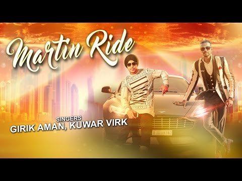 MARTIN RIDE Audio Song | NEW PUNJABI SONG 2016 |  Kuwar Virk, Girik Aman | T-Series