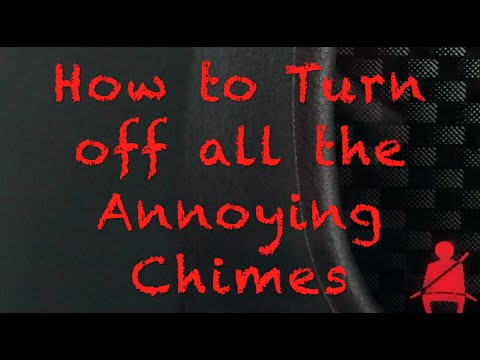 How to Turn Off All the Annoying Chimes in Vehicle