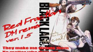 【BLACK LAGOON】Red Fraction / MELL (Full Size)【DM remix Ver.1.5】