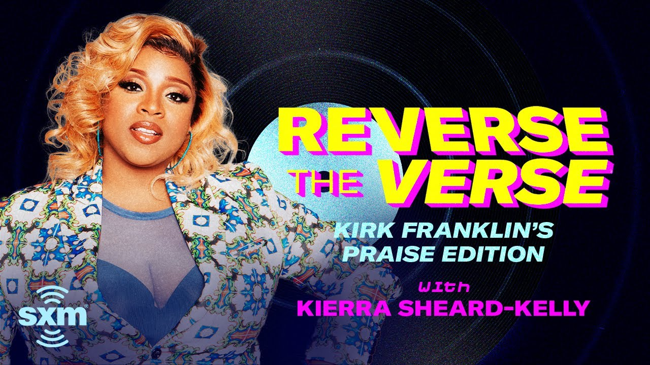 Kierra Sheard Guesses Her Songs Played Backwards | Reverse The Verse: Praise Edition
